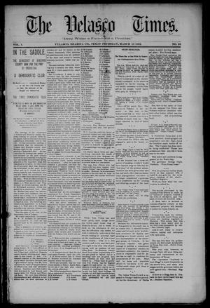 Primary view of object titled 'The Velasco Times (Velasco, Tex.), Vol. 1, No. 26, Ed. 1 Thursday, March 10, 1892'.