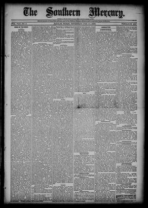 Primary view of object titled 'The Southern Mercury (Dallas, Tex.), Vol. 8, No. 8, Ed. 1 Thursday, February 21, 1889'.