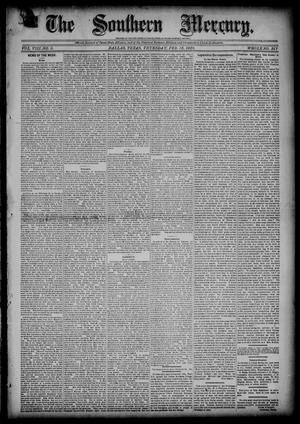 Primary view of object titled 'The Southern Mercury (Dallas, Tex.), Vol. 8, No. 9, Ed. 1 Thursday, February 28, 1889'.
