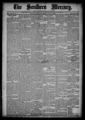 The Southern Mercury (Dallas, Tex.), Vol. 8, No. 17, Ed. 1 Thursday, April 25, 1889