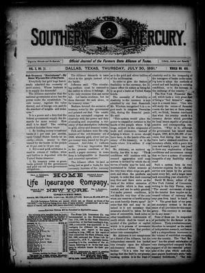 Primary view of object titled 'The Southern Mercury. (Dallas, Tex.), Vol. 10, No. 31, Ed. 1 Thursday, July 30, 1891'.