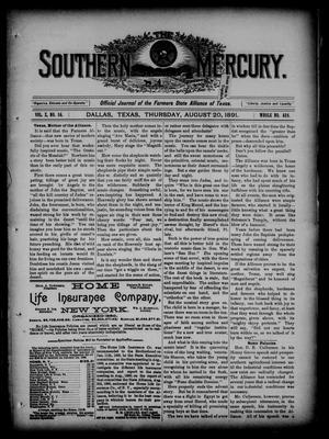 Primary view of object titled 'The Southern Mercury. (Dallas, Tex.), Vol. 10, No. 34, Ed. 1 Thursday, August 20, 1891'.