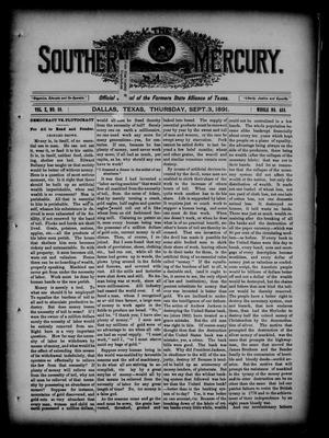 Primary view of object titled 'The Southern Mercury. (Dallas, Tex.), Vol. 10, No. 36, Ed. 1 Thursday, September 3, 1891'.