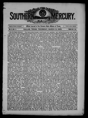 Primary view of object titled 'The Southern Mercury. (Dallas, Tex.), Vol. 11, No. 13, Ed. 1 Thursday, March 31, 1892'.