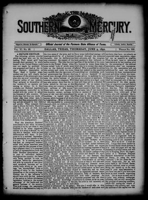 Primary view of object titled 'The Southern Mercury. (Dallas, Tex.), Vol. 11, No. 23, Ed. 1 Thursday, June 9, 1892'.