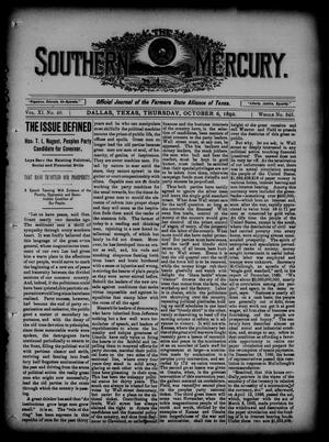Primary view of object titled 'The Southern Mercury. (Dallas, Tex.), Vol. 11, No. 40, Ed. 1 Thursday, October 6, 1892'.