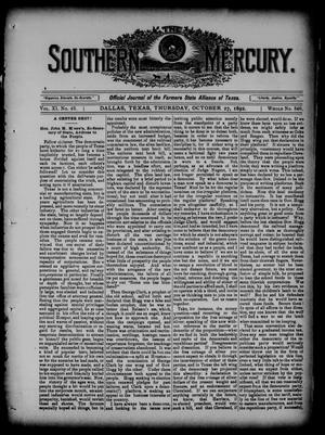 Primary view of object titled 'The Southern Mercury. (Dallas, Tex.), Vol. 11, No. 43, Ed. 1 Thursday, October 27, 1892'.