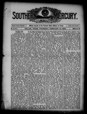 Primary view of object titled 'The Southern Mercury. (Dallas, Tex.), Vol. 12, No. 7, Ed. 1 Thursday, February 16, 1893'.