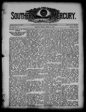 Primary view of object titled 'The Southern Mercury. (Dallas, Tex.), Vol. 12, No. 17, Ed. 1 Thursday, April 27, 1893'.