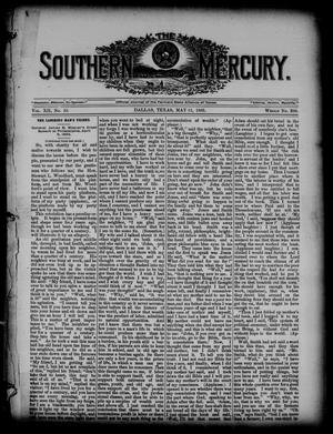 Primary view of object titled 'The Southern Mercury. (Dallas, Tex.), Vol. 12, No. 19, Ed. 1 Thursday, May 11, 1893'.