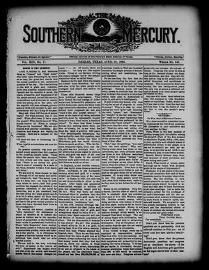 Primary view of object titled 'The Southern Mercury. (Dallas, Tex.), Vol. 13, No. 17, Ed. 1 Thursday, April 26, 1894'.