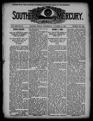 Primary view of object titled 'The Southern Mercury. (Dallas, Tex.), Vol. 13, No. 42, Ed. 1 Thursday, October 18, 1894'.