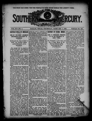 Primary view of object titled 'The Southern Mercury. (Dallas, Tex.), Vol. 14, No. 6, Ed. 1 Thursday, February 7, 1895'.