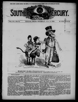 The Southern Mercury. (Dallas, Tex.), Vol. 15, No. 32, Ed. 1 Thursday, August 6, 1896