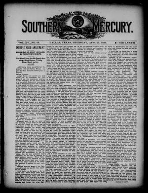 Primary view of object titled 'The Southern Mercury. (Dallas, Tex.), Vol. 15, No. 35, Ed. 1 Thursday, August 27, 1896'.
