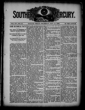 Primary view of object titled 'The Southern Mercury. (Dallas, Tex.), Vol. 15, No. 46, Ed. 1 Thursday, November 12, 1896'.