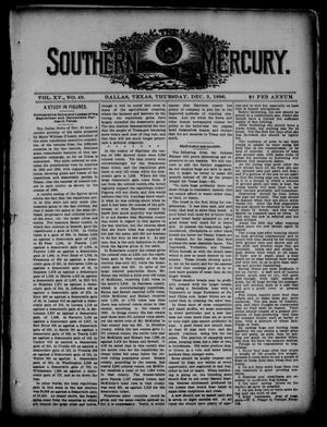 Primary view of object titled 'The Southern Mercury. (Dallas, Tex.), Vol. 15, No. 49, Ed. 1 Thursday, December 3, 1896'.