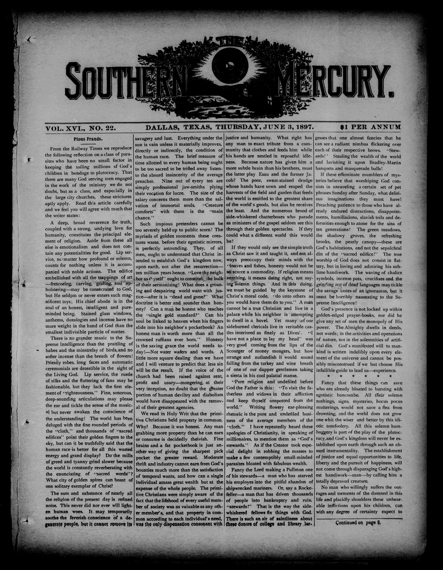 The Southern Mercury. (Dallas, Tex.), Vol. 16, No. 22, Ed. 1 Thursday, June 3, 1897                                                                                                      [Sequence #]: 1 of 16