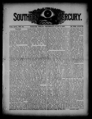 Primary view of object titled 'The Southern Mercury. (Dallas, Tex.), Vol. 16, No. 22, Ed. 1 Thursday, June 3, 1897'.
