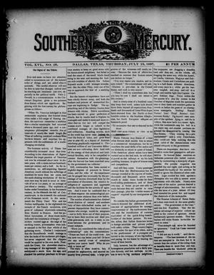 Primary view of object titled 'The Southern Mercury. (Dallas, Tex.), Vol. 16, No. 28, Ed. 1 Thursday, July 15, 1897'.