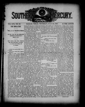 Primary view of object titled 'The Southern Mercury. (Dallas, Tex.), Vol. 16, No. 29, Ed. 1 Thursday, July 22, 1897'.