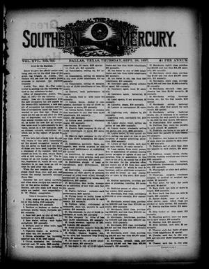 Primary view of object titled 'The Southern Mercury. (Dallas, Tex.), Vol. 16, No. 39, Ed. 1 Thursday, September 30, 1897'.