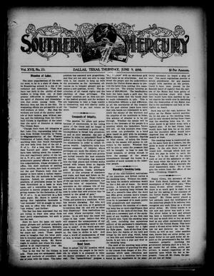 Primary view of object titled 'Southern Mercury. (Dallas, Tex.), Vol. 17, No. 23, Ed. 1 Thursday, June 9, 1898'.