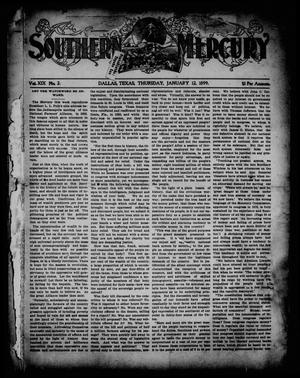 Southern Mercury. (Dallas, Tex.), Vol. 19, No. 2, Ed. 1 Thursday, January 12, 1899
