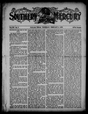 Primary view of object titled 'Southern Mercury. (Dallas, Tex.), Vol. 19, No. 5, Ed. 1 Thursday, February 2, 1899'.