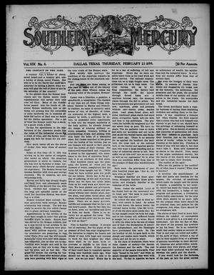 Primary view of object titled 'Southern Mercury. (Dallas, Tex.), Vol. 19, No. 8, Ed. 1 Thursday, February 23, 1899'.