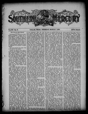 Primary view of object titled 'Southern Mercury. (Dallas, Tex.), Vol. 19, No. 10, Ed. 1 Thursday, March 9, 1899'.
