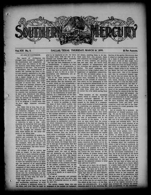 Primary view of Southern Mercury. (Dallas, Tex.), Vol. 19, No. 11, Ed. 1 Thursday, March 16, 1899