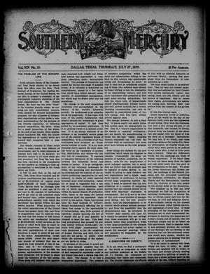 Primary view of object titled 'Southern Mercury. (Dallas, Tex.), Vol. 19, No. 30, Ed. 1 Thursday, July 27, 1899'.
