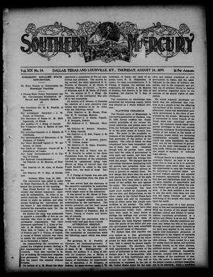 Primary view of object titled 'Southern Mercury. (Dallas, Tex.), Vol. 19, No. 34, Ed. 1 Thursday, August 24, 1899'.