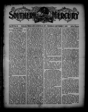 Primary view of object titled 'Southern Mercury. (Dallas, Tex.), Vol. 19, No. 36, Ed. 1 Thursday, September 7, 1899'.
