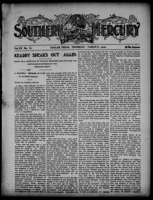 Primary view of object titled 'Southern Mercury. (Dallas, Tex.), Vol. 20, No. 10, Ed. 1 Thursday, March 8, 1900'.