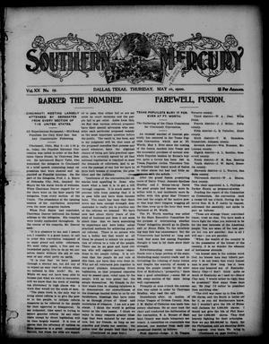 Primary view of object titled 'Southern Mercury. (Dallas, Tex.), Vol. 20, No. 19, Ed. 1 Thursday, May 10, 1900'.