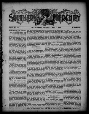 Primary view of object titled 'Southern Mercury. (Dallas, Tex.), Vol. 20, No. 21, Ed. 1 Thursday, May 24, 1900'.