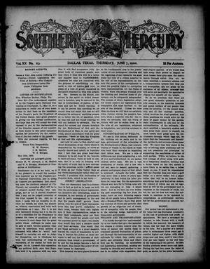 Southern Mercury. (Dallas, Tex.), Vol. 20, No. 23, Ed. 1 Thursday, June 7, 1900