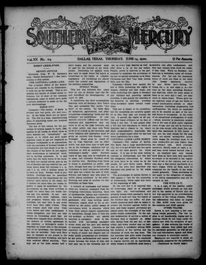 Primary view of object titled 'Southern Mercury. (Dallas, Tex.), Vol. 20, No. 24, Ed. 1 Thursday, June 14, 1900'.