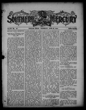 Primary view of object titled 'Southern Mercury. (Dallas, Tex.), Vol. 20, No. 26, Ed. 1 Thursday, June 28, 1900'.