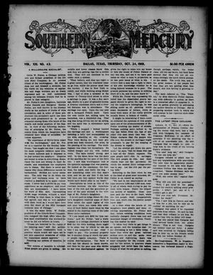 Primary view of object titled 'Southern Mercury. (Dallas, Tex.), Vol. 21, No. 43, Ed. 1 Thursday, October 24, 1901'.