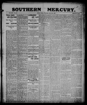 Primary view of object titled 'Southern Mercury. (Dallas, Tex.), Vol. 25, No. 16, Ed. 1 Thursday, April 20, 1905'.