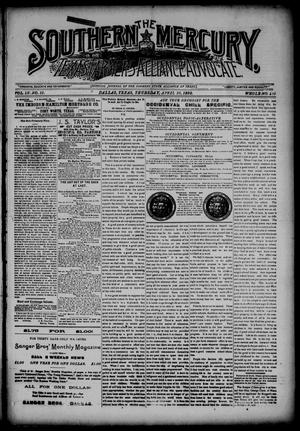 Primary view of object titled 'The Southern Mercury, Texas Farmers' Alliance Advocate. (Dallas, Tex.), Vol. 9, No. 15, Ed. 1 Thursday, April 10, 1890'.