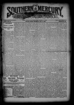 The Southern Mercury, Texas Farmers' Alliance Advocate. (Dallas, Tex.), Vol. 10, No. 20, Ed. 1 Thursday, May 14, 1891