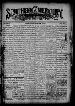 Primary view of object titled 'The Southern Mercury, Texas Farmers' Alliance Advocate. (Dallas, Tex.), Vol. 10, No. 21, Ed. 1 Thursday, May 21, 1891'.