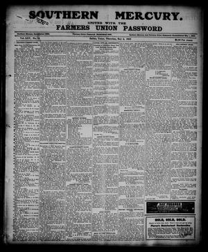 Primary view of object titled 'Southern Mercury United with the Farmers Union Password. (Dallas, Tex.), Vol. 25, No. 18, Ed. 1 Thursday, May 4, 1905'.