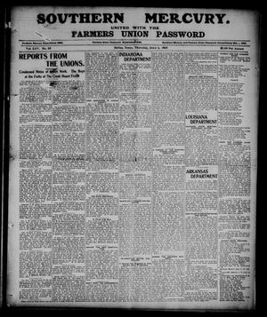 Primary view of object titled 'Southern Mercury United with the Farmers Union Password. (Dallas, Tex.), Vol. 25, No. 22, Ed. 1 Thursday, June 1, 1905'.