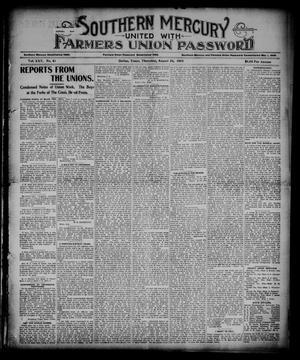 Primary view of object titled 'Southern Mercury United with the Farmers Union Password. (Dallas, Tex.), Vol. 25, No. 34, Ed. 1 Thursday, August 24, 1905'.