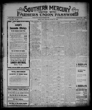 Primary view of object titled 'Southern Mercury United with the Farmers Union Password. (Dallas, Tex.), Vol. 25, No. 41, Ed. 1 Thursday, October 12, 1905'.
